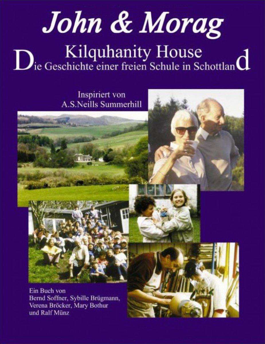 John & Morag: Die Geschichte der freien Schule Kilquhanity House in Schottland